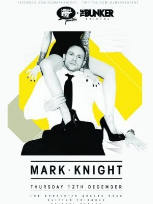 12/12/13 – Mark Knight at The Bunker, Bristol