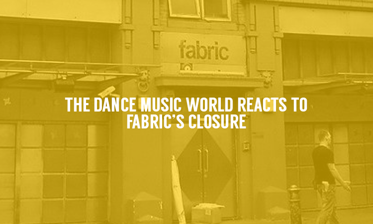 Fabric Has Had It's License Revoked… The Dance Music Community Reacts