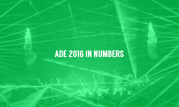 ADE 2016 Was Bigger & Better Than Ever