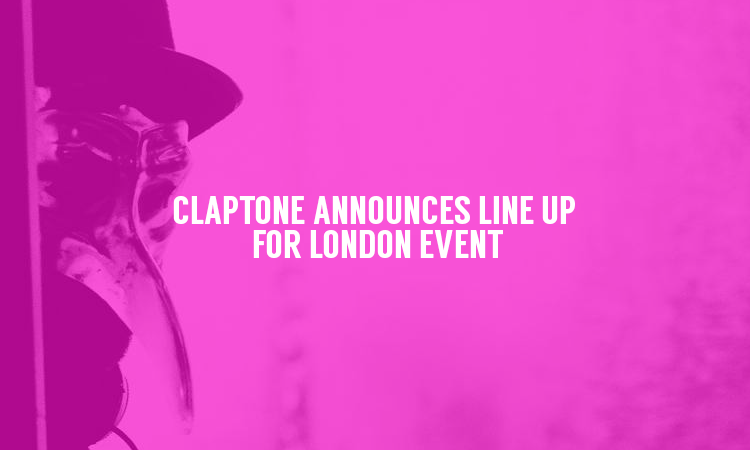 Claptone reveals who will be joining him in London