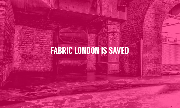 Fabric London Will Reopen!
