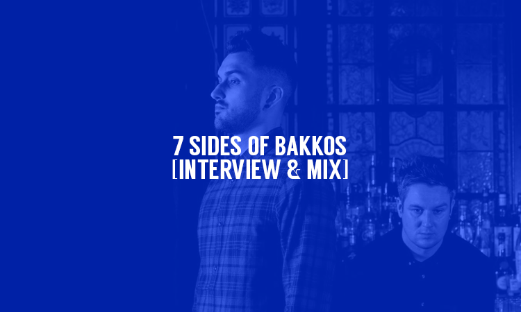 7 Sides of Bakkos [Interview & Mix] | Selector After Dark