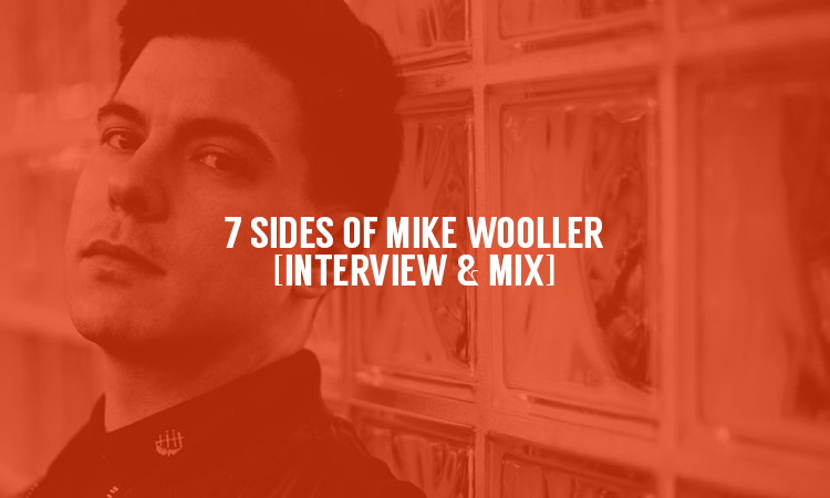 7 Sides of Mike Wooller [Interview & Mix] | Selector After Dark
