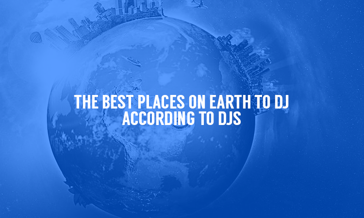 Top DJ's Share Their Favorite Places To Play!