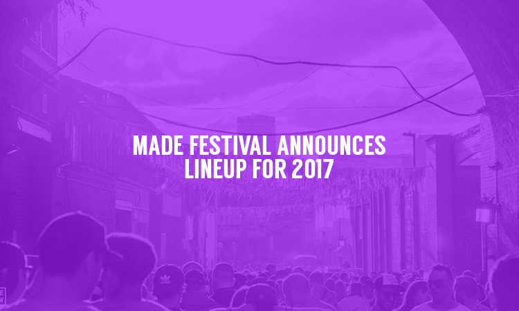 MADE Festival Returns For 2017 with Chase and Status, Gorgon City and More