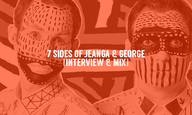 7 Sides of Jeanga & George [Interview & Mix] | Selector After Dark