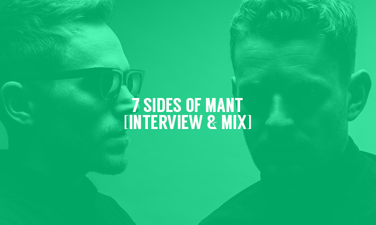 7 Sides of MANT [Interview & Mix] | Selector After Dark