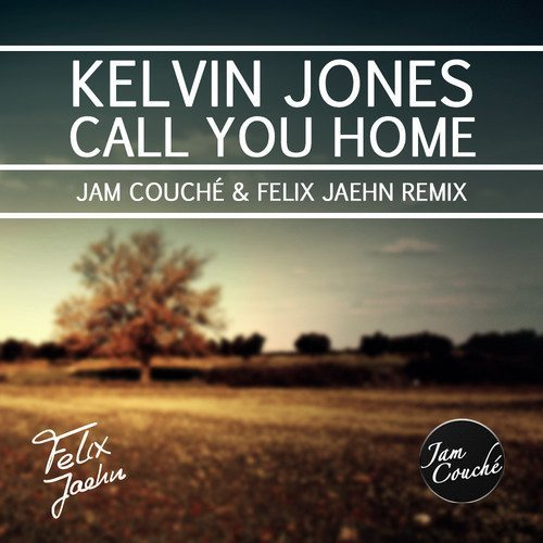Kelvin jones 39 call you home 39 jam couche felix jaehn for Why is house music called house