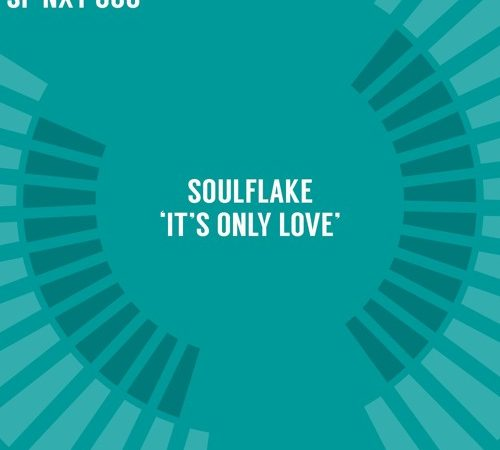Soulflake – 'It's Only Love' (feat. FLYo)