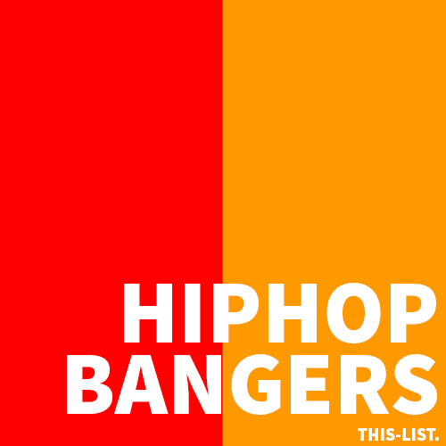 This-List: HIP-HOP BANGERS : Spotify Playlist [Submit Music